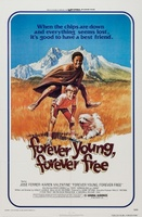 Forever Young, Forever Free movie poster (1976) picture MOV_c1076883