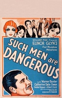 Such Men Are Dangerous movie poster (1930) picture MOV_c115e818