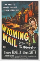 Wyoming Mail movie poster (1950) picture MOV_c116d83e