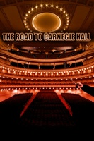 The Road to Carnegie Hall movie poster (2010) picture MOV_c17d279e
