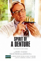 Spirit of a Denture movie poster (2012) picture MOV_c18205ba