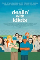 Dealin' with Idiots movie poster (2013) picture MOV_c1a56a55
