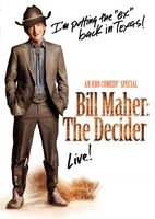 Bill Maher: The Decider movie poster (2007) picture MOV_c1cede77