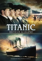 Titanic: Birth of a Legend movie poster (2005) picture MOV_c22bba00
