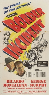 Border Incident movie poster (1949) poster MOV_c2726ef0