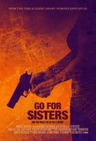 Go for Sisters movie poster (2013) picture MOV_c307a337