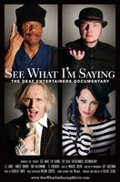 See What I'm Saying: The Deaf Entertainers Documentary movie poster (2008) picture MOV_c35ad17c