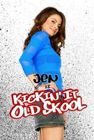 Kickin It Old Skool movie poster (2007) picture MOV_c382788e