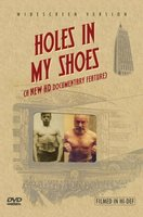 Holes in My Shoes movie poster (2006) picture MOV_c3948d46