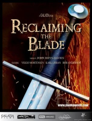 Reclaiming the Blade movie poster (2008) poster MOV_c395dbe5