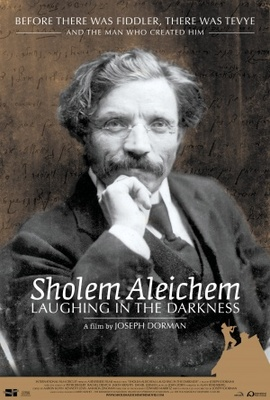 Sholem Aleichem: Laughing in the Darkness movie poster (2011) poster MOV_c3ae5ba4