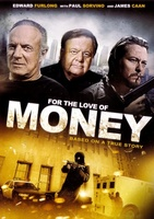 For the Love of Money movie poster (2012) picture MOV_c3fc3077