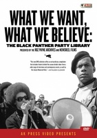 What We Want, What We Believe: The Black Panther Party Library movie poster (2006) picture MOV_c4020401