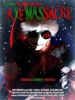 Axe Massacre movie poster (2008) picture MOV_c40a443b
