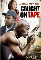 Caught on Tape movie poster (2013) picture MOV_c44ab9ee
