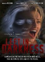 Left in Darkness movie poster (2006) picture MOV_c47c3ecd