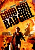 Good Girl, Bad Girl movie poster (2006) picture MOV_c4d1599c