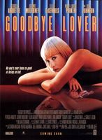 Goodbye Lover movie poster (1998) picture MOV_c4e7158d