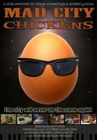 Mad City Chickens movie poster (2008) picture MOV_c4ed769f