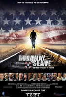 Runaway Slave movie poster (2012) picture MOV_8918000b