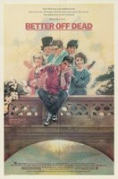 Better Off Dead... movie poster (1985) picture MOV_c510a78f