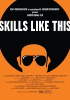 Skills Like This movie poster (2007) picture MOV_c55625eb