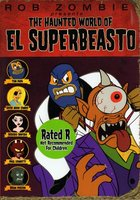 The Haunted World of El Superbeasto movie poster (2009) picture MOV_c559472a