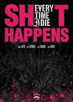Every Time I Die: Sh*t Happens movie poster (2006) picture MOV_c5797c8c