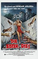 Die Sister, Die! movie poster (1972) picture MOV_c57c2aa9