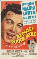 Because You're Mine movie poster (1952) picture MOV_c5c629f7