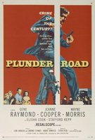 Plunder Road movie poster (1957) picture MOV_c63243e0