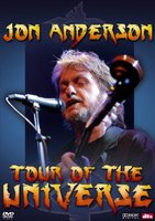 Jon Anderson: Tour of the Universe movie poster (2005) picture MOV_c64d2836