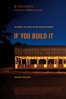 If You Build It movie poster (2013) picture MOV_c705d62d