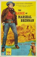 The Badge of Marshal Brennan movie poster (1957) picture MOV_c751b57b