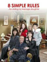 8 Simple Rules... for Dating My Teenage Daughter movie poster (2002) picture MOV_c772c7f0