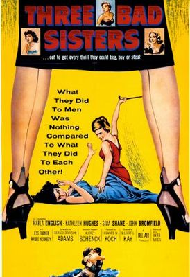 Three Bad Sisters movie poster (1956) poster MOV_c79ee9b1
