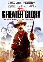 For Greater Glory: The True Story of Cristiada movie poster (2012) picture MOV_c7a6cf17
