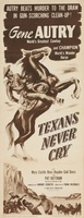 Texans Never Cry movie poster (1951) picture MOV_c7aee086