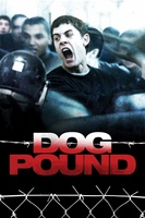 Dog Pound movie poster (2009) picture MOV_c7b89c60