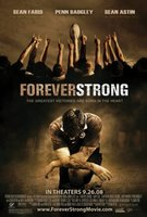 Forever Strong movie poster (2008) picture MOV_c7e146f0