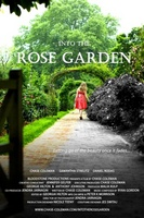 Into the Rose Garden movie poster (2012) picture MOV_c828feaa