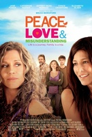 Peace, Love, & Misunderstanding movie poster (2011) picture MOV_c83358af