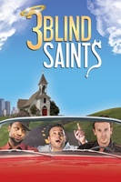 3 Blind Saints movie poster (2011) picture MOV_c8993204