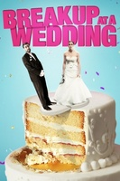 Breakup at a Wedding movie poster (2013) picture MOV_c8a54c83