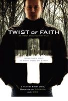Twist of Faith movie poster (2004) picture MOV_c8f30e15