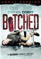 Botched movie poster (2007) picture MOV_ad8486c4