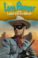 The Lone Ranger and the Lost City of Gold movie poster (1958) picture MOV_c97ebe35