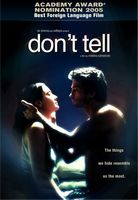 Don't Tell movie poster (2005) picture MOV_c98e9d58