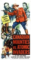 Canadian Mounties vs. Atomic Invaders movie poster (1953) picture MOV_ca20e4c6