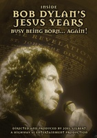 Inside Bob Dylan's Jesus Years: Busy Being Born... Again! movie poster (2008) picture MOV_ca3b8807